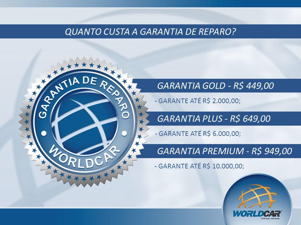 GARANTIA GOLD - R$ 449,00 - GARANTE ATÉ R$ 2.000,00; QUANTO CUSTA A GARANTIA DE REPARO.
