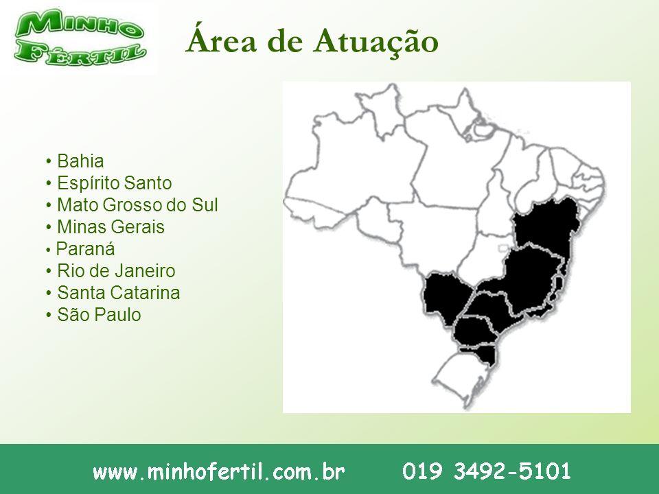 Área de Atuação Bahia Espírito Santo Mato Grosso do Sul Minas Gerais Paraná Rio de Janeiro Santa Catarina São Paulo