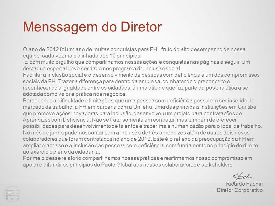 Ações 2012:Contra a Corrupção SistemasAçõesPerformance ComprasContratos Contratos celebrados com clientes e fornecedores contem Apêndice Anti corrupção.