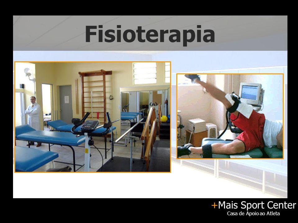 +Mais Sport Center Casa de Apoio ao Atleta Fisioterapia
