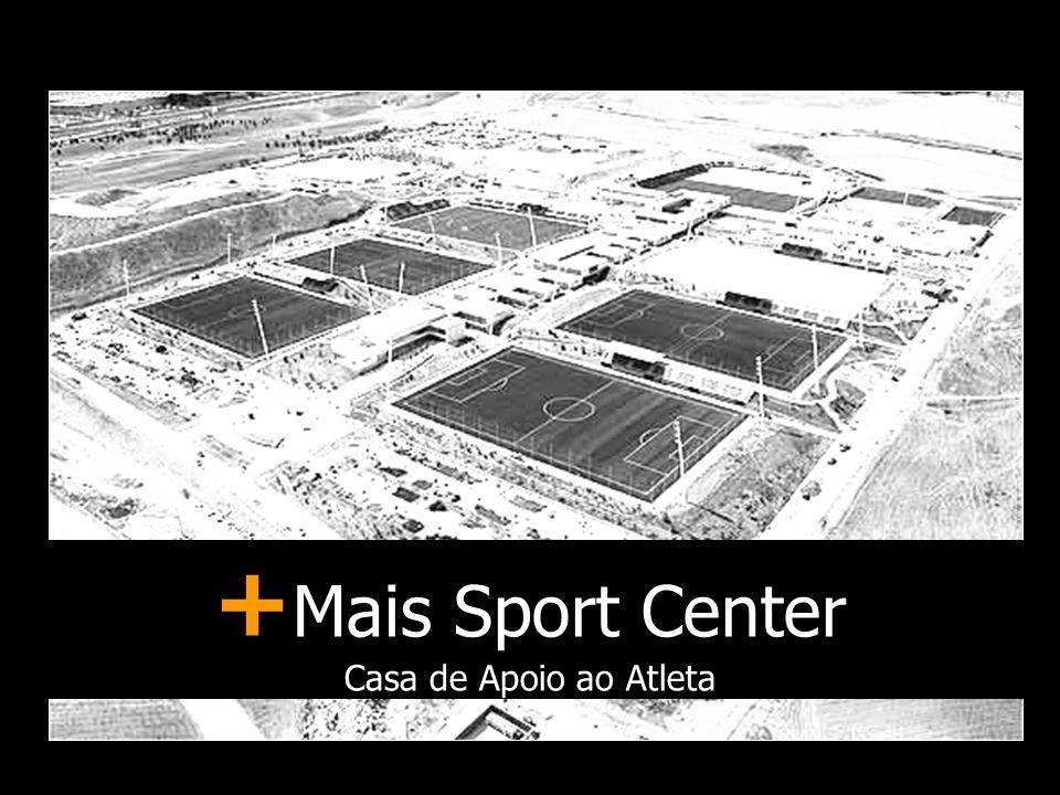 +Mais Sport Center Casa de Apoio ao Atleta Apresentação