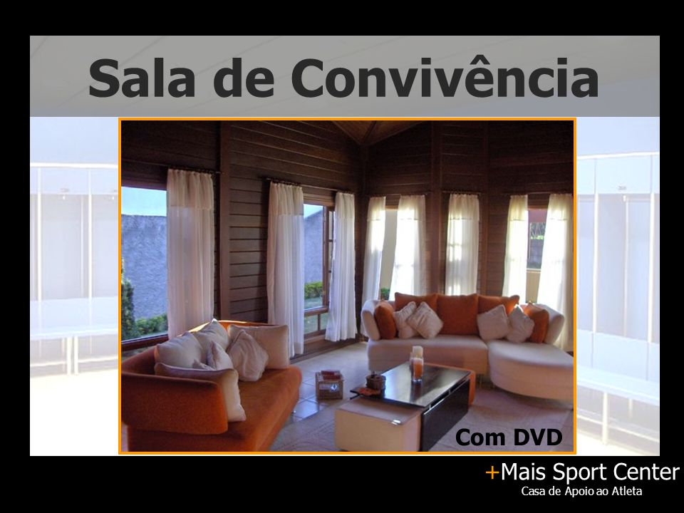 +Mais Sport Center Casa de Apoio ao Atleta Sala de Convivência Com DVD