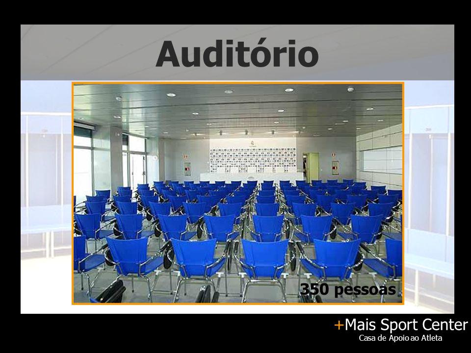 +Mais Sport Center Casa de Apoio ao Atleta Auditório 350 pessoas