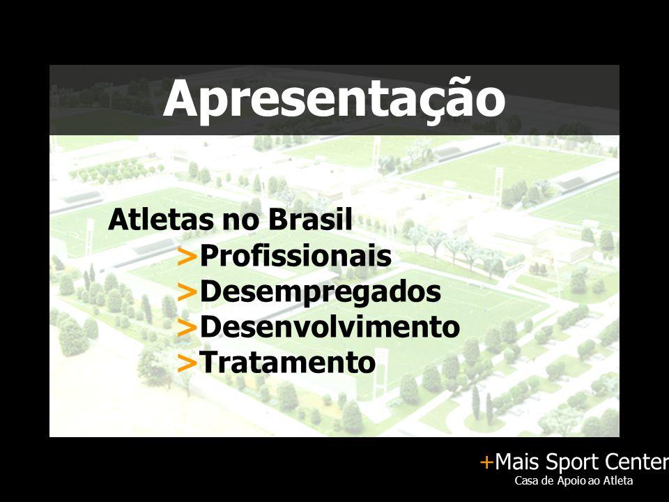 +Mais Sport Center Casa de Apoio ao Atleta Quadra Poliesportiva 3 Quadras
