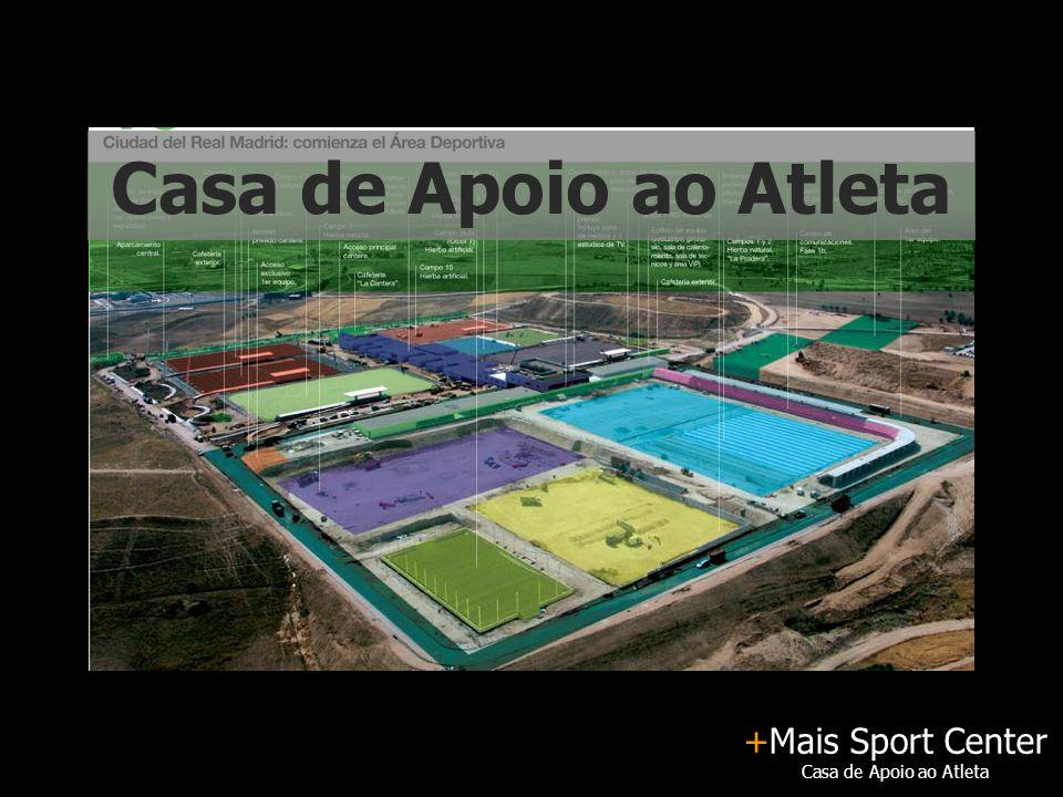 +Mais Sport Center Casa de Apoio ao Atleta