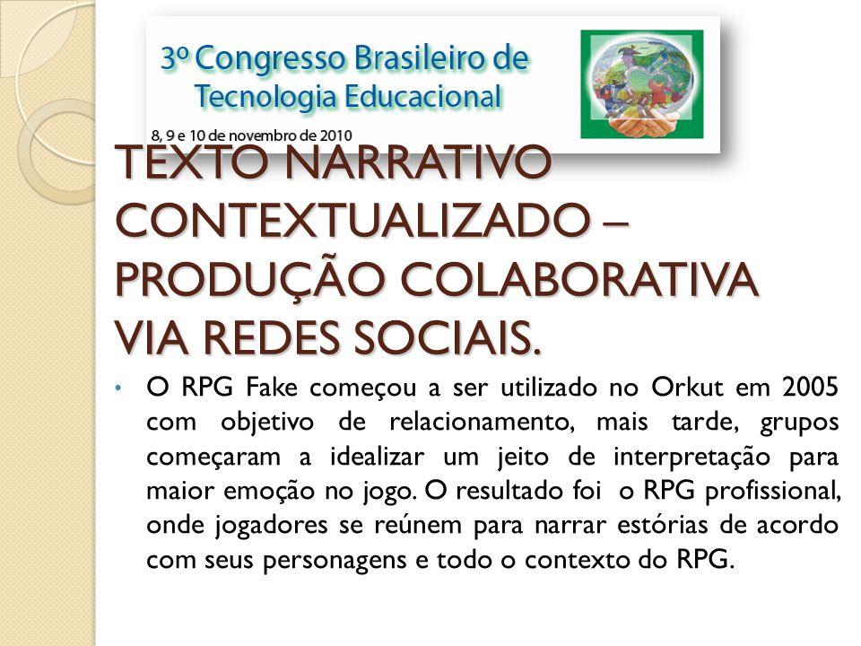 O RPG Fake começou a ser utilizado no Orkut em 2005 com objetivo de relacionamento, mais tarde, grupos começaram a idealizar um jeito de interpretação
