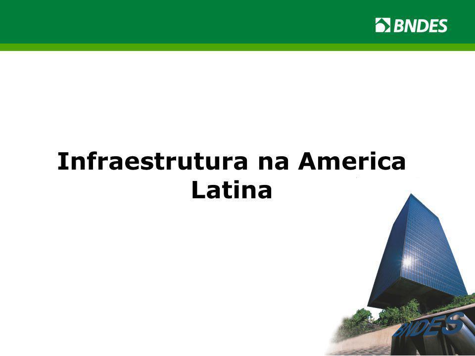 Infraestrutura na America Latina