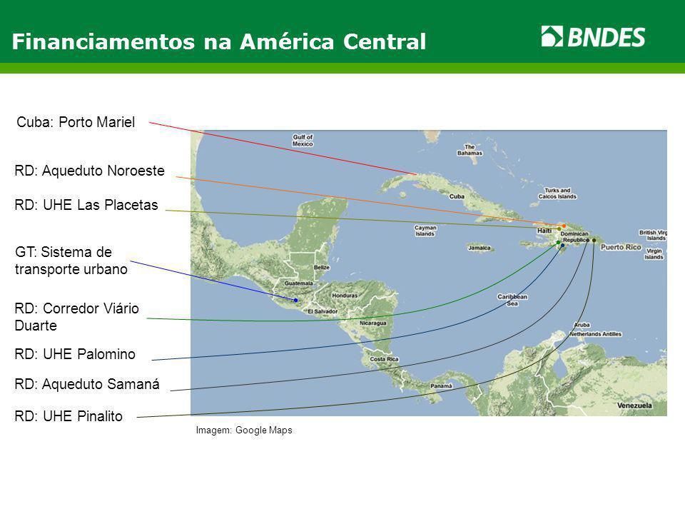 Financiamentos na América Central RD: UHE Las Placetas RD: UHE Pinalito RD: Aqueduto Noroeste RD: UHE Palomino RD: Corredor Viário Duarte RD: Aqueduto Samaná Cuba: Porto Mariel GT: Sistema de transporte urbano Imagem: Google Maps