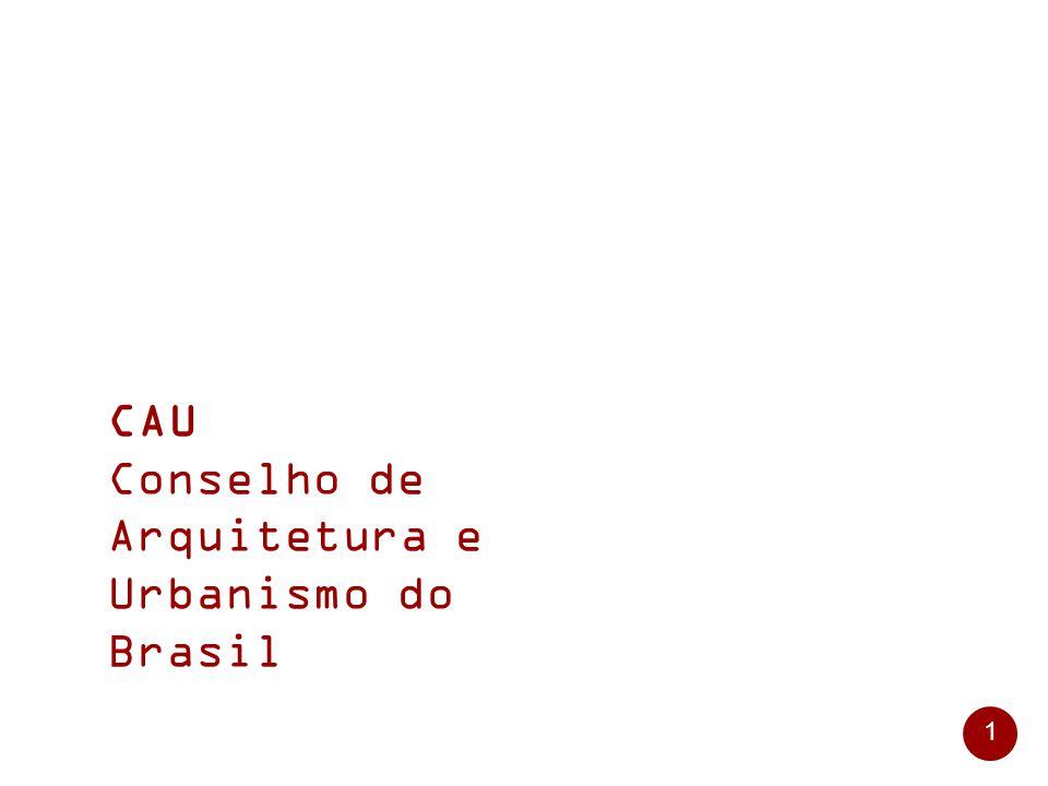 1 CAU Conselho de Arquitetura e Urbanismo do Brasil