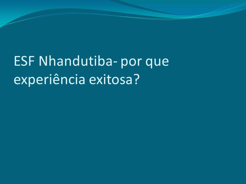 ESF Nhandutiba- por que experiência exitosa?