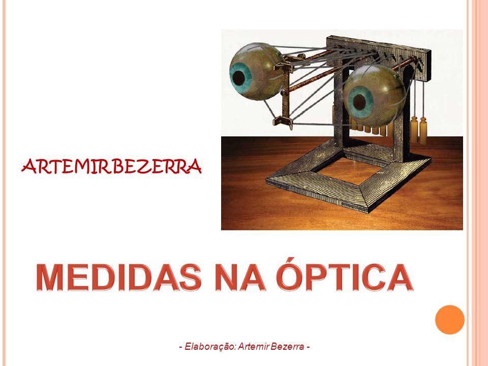 ARTEMIR BEZERRA - Elaboração: Artemir Bezerra -