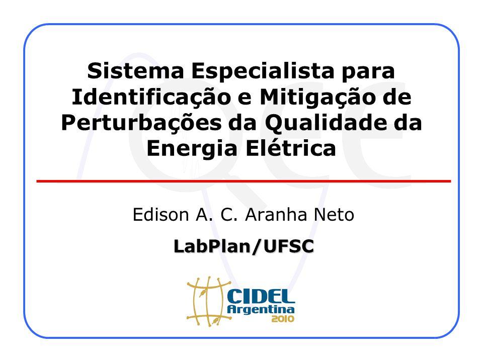 Sistema Especialista para Identificação e Mitigação de Perturbações da Qualidade da Energia Elétrica Edison A.
