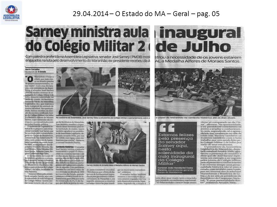 29.04.2014 – O Estado do MA – Geral – pag. 05