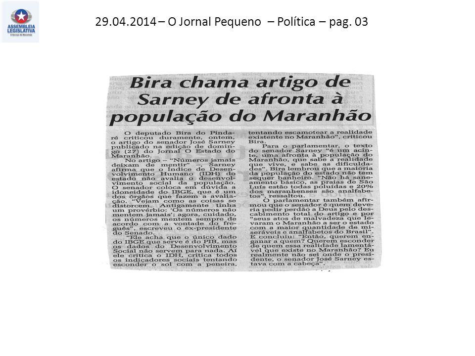 29.04.2014 – O Jornal Pequeno – Política – pag. 03