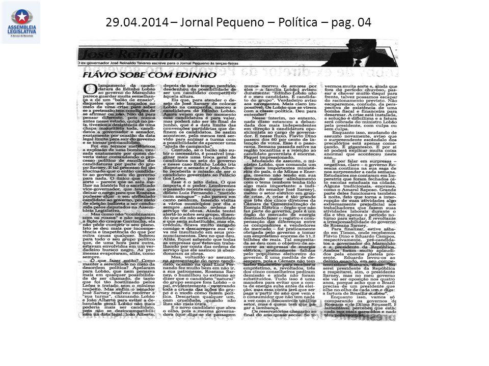 29.04.2014 – O Estado do MA – Política – pag. 03