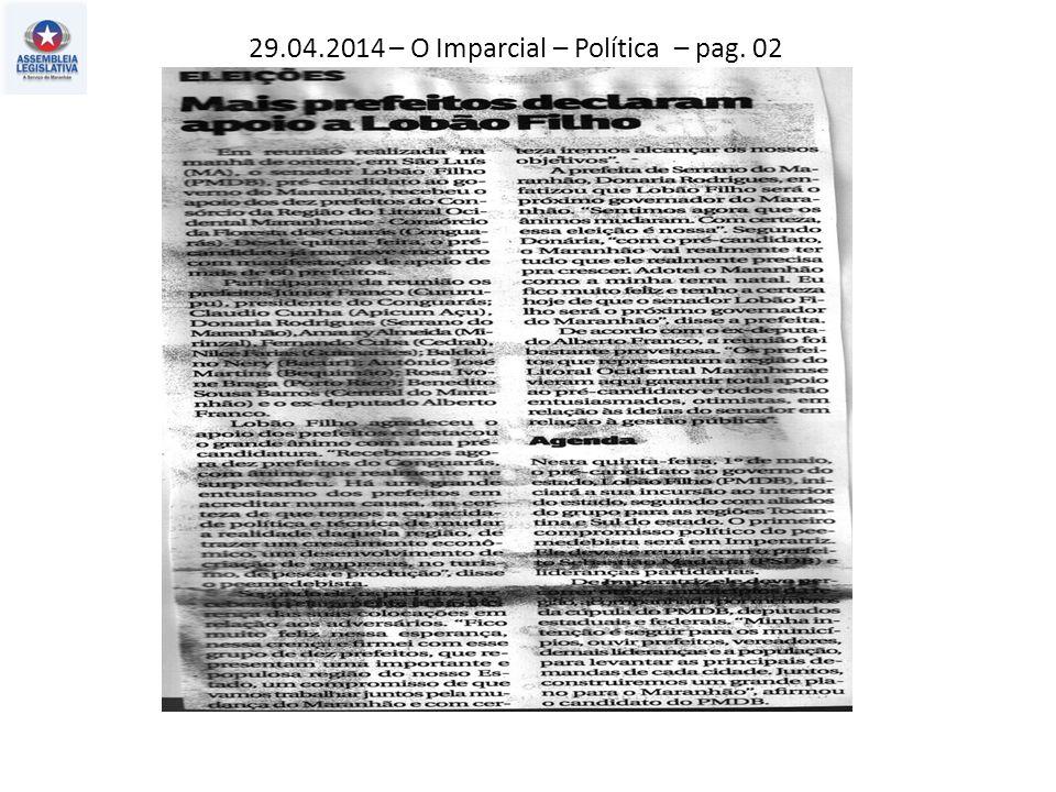 29.04.2014 – Jornal Pequeno – Política – pag. 03