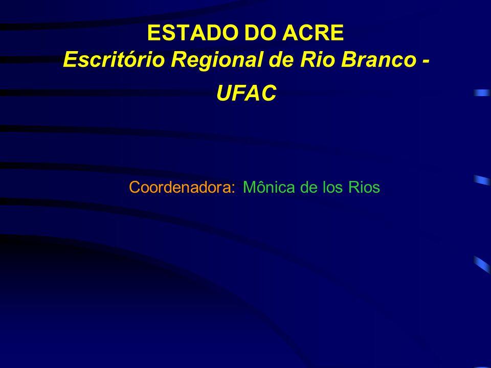 ESTADO DE TOCANTINS Escritório Regional de Palmas Universidade Federal do Tocantins Coordenador: Laura Borma Secretaria: Soraya