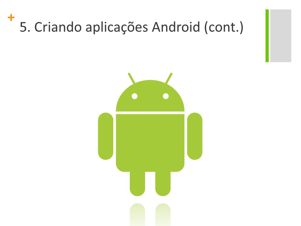 + Aplicação de lista telefônica Project Name: ListaTelefonica Package Name : br.ufpe.cin.android.applista Create Activity: AppLista Application Name: Lista de contatos Min SDK Version: 10