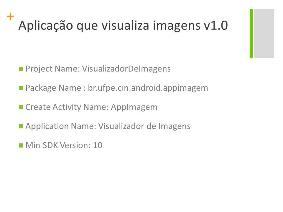 + Aplicação que visualiza imagens