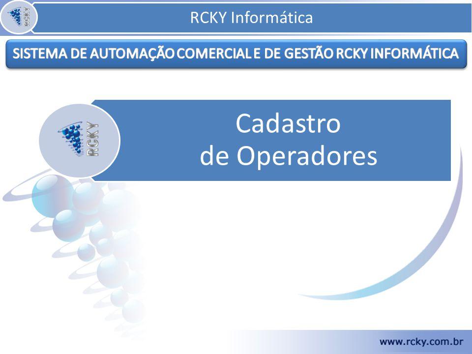 Cadastro de Operadores RCKY Informática