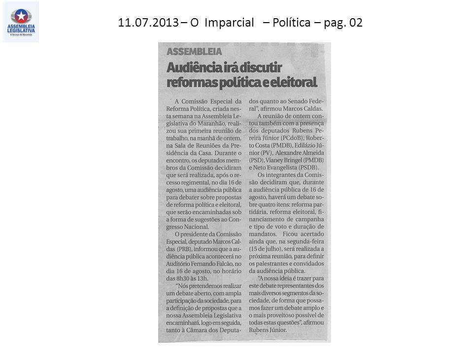 11.07.2013 – O Imparcial – Política – pag. 02