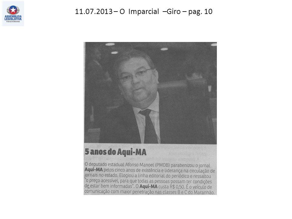 11.07.2013 – O Imparcial –Giro – pag. 10