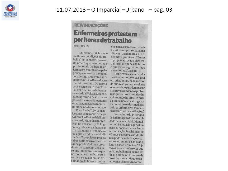 11.07.2013 – O Imparcial –Urbano – pag. 03