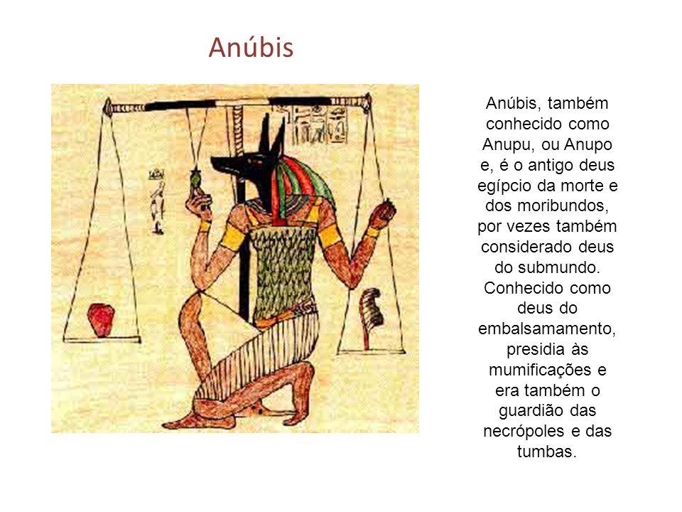Anúbis, também conhecido como Anupu, ou Anupo e, é o antigo deus egípcio da morte e dos moribundos, por vezes também considerado deus do submundo. Con