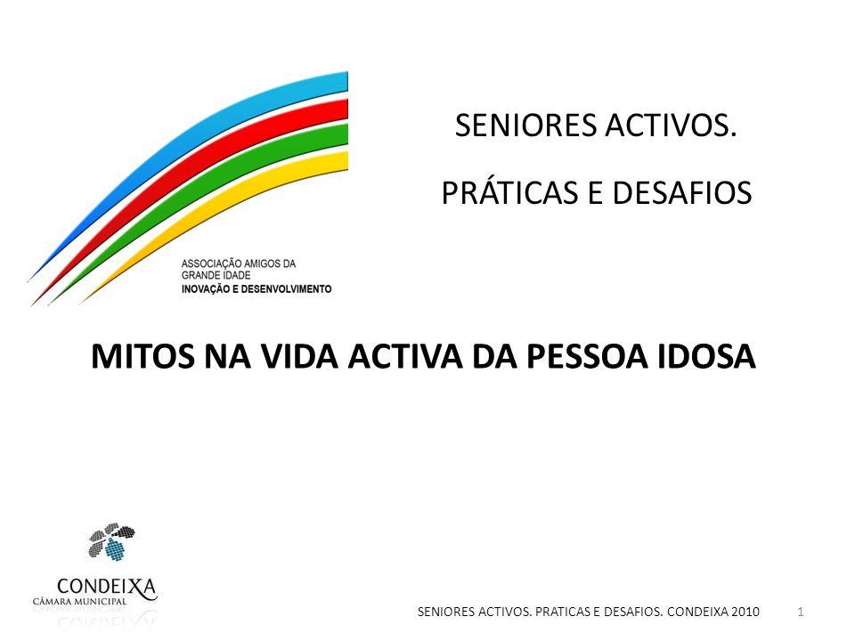 MITOS NA VIDA ACTIVA DA PESSOA IDOSA SENIORES ACTIVOS.