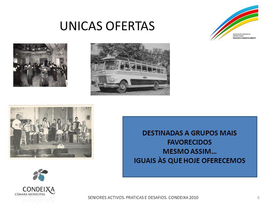 UNICAS OFERTAS 6 SENIORES ACTIVOS. PRATICAS E DESAFIOS.
