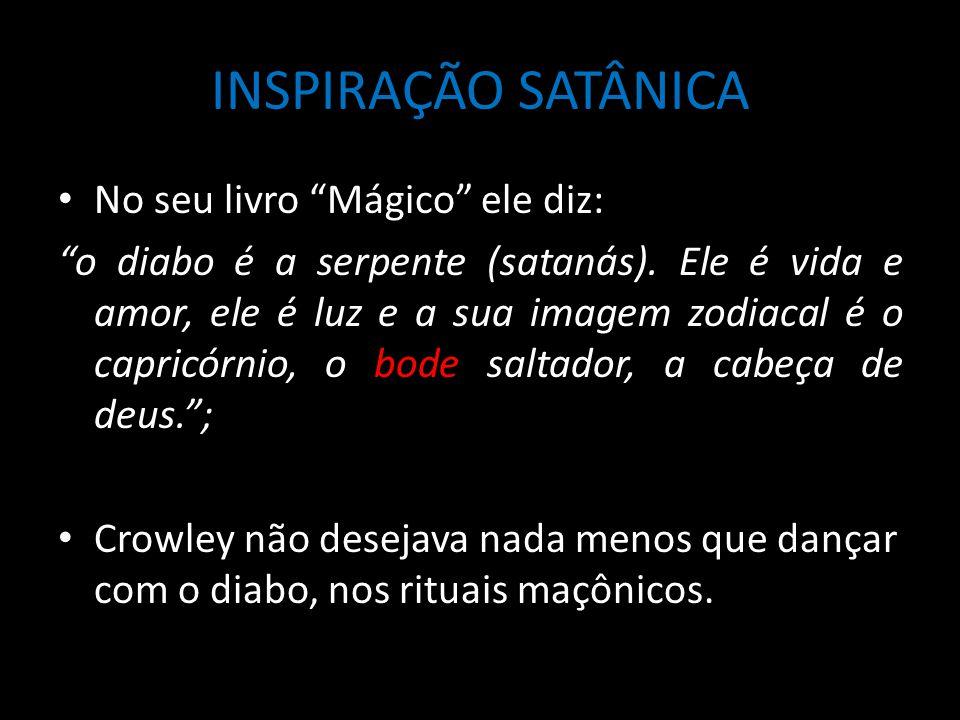 INSPIRAÇÃO SATÂNICA No seu livro Mágico ele diz: o diabo é a serpente (satanás).
