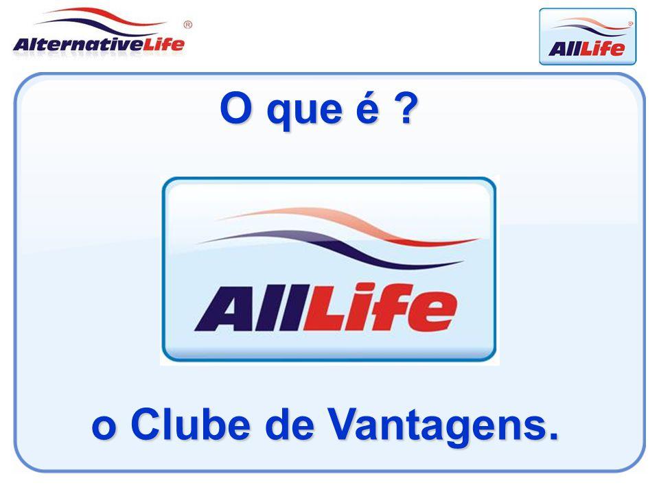 O que é ? o Clube de Vantagens. o Clube de Vantagens.