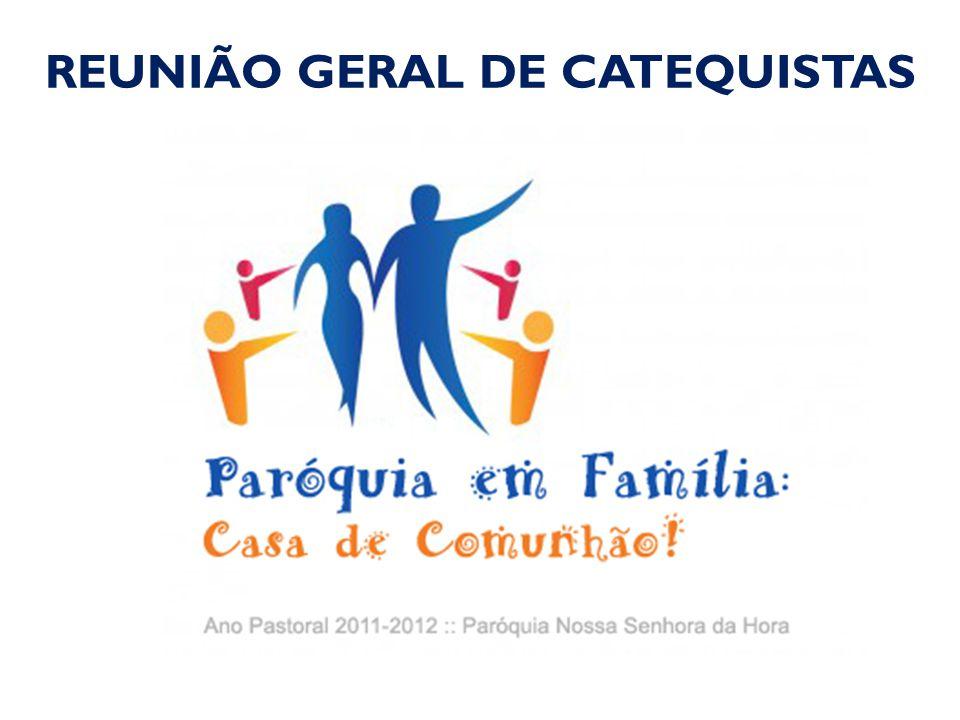 CATEQUESE E FAMÍLIA: ALGUMAS PROPOSTAS PASTORAIS CATEQUISTAS: CF. Guião