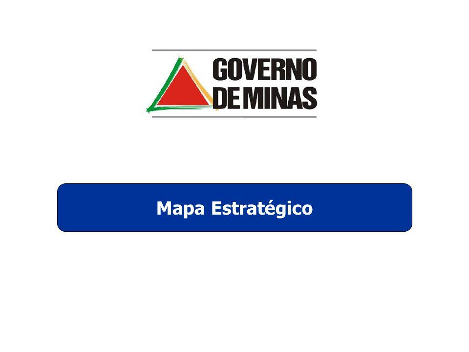 ESTADO PARA RESULTADOS ÁREAS DE RESULTADOS DESTINATÁRIOS DAS POLÍTICAS PÚBLICAS PESSOAS INSTRUÍDAS, SAUDÁVEIS E QUALIFICADAS CIDADES SEGURAS E BEM CUIDADAS EQÜIDADE ENTRE PESSOAS E REGIÕES JOVENS PROTAGONISTAS EMPRESAS DINÂMICAS E INOVADORAS MINAS: O MELHOR ESTADO PARA SE VIVER PLANO MINEIRO DE DESENVOLVIMENTO INTEGRADO – 2007/2023 Perspectiva Integrada do Capital Humano Investimento e Negócios Integração Territorial Competitiva Sustentabilidade Ambiental Eqüidade e Bem-estar Rede de Cidades Educação de Qualidade Protagonismo Juvenil Vida Saudável Investimento e Valor Agregado da Produção Inovação, Tecnologia e Qualidade Logística de Integração e Desenvolvimento Redução da Pobreza e Inclusão Produtiva Defesa Social Rede de Cidades e Serviços Qualidade Ambiental Desenvolvimento do Norte de Minas, Jequitinhonha, Mucuri e Rio Doce QUALIDADE FISCAL QUALIDADE E INOVAÇÃO EM GESTÃO PÚBLICA QUALIDADE E INOVAÇÃO EM GESTÃO PÚBLICA