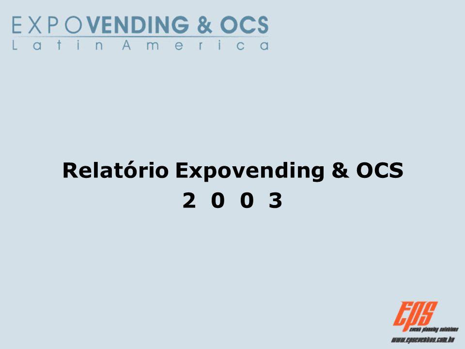 Relatório Expovending & OCS 2 0 0 3
