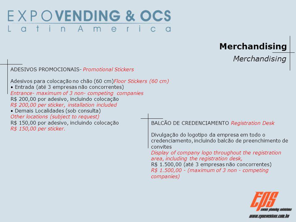 Merchandising ADESIVOS PROMOCIONAIS- Promotional Stickers Adesivos para colocação no chão (60 cm)Floor Stickers (60 cm) Entrada (até 3 empresas não co