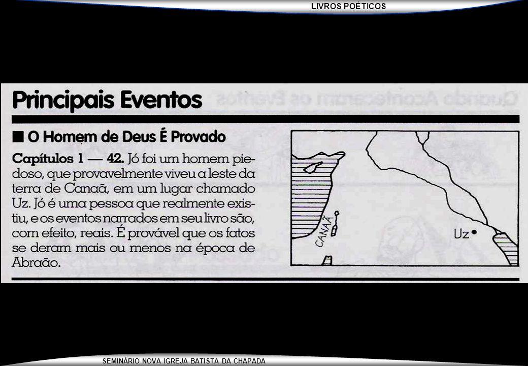 LIVROS POÉTICOS SEMINÁRIO NOVA IGREJA BATISTA DA CHAPADA GRANDES CONFLITOS...