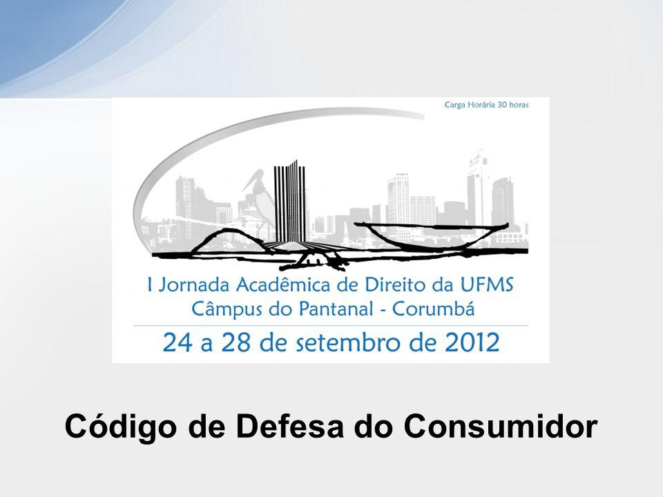 CDC (Lei 8.078, de 11 de setembro de 1990) Modelo de legislação e acesso à justiça Quem são consumidores.
