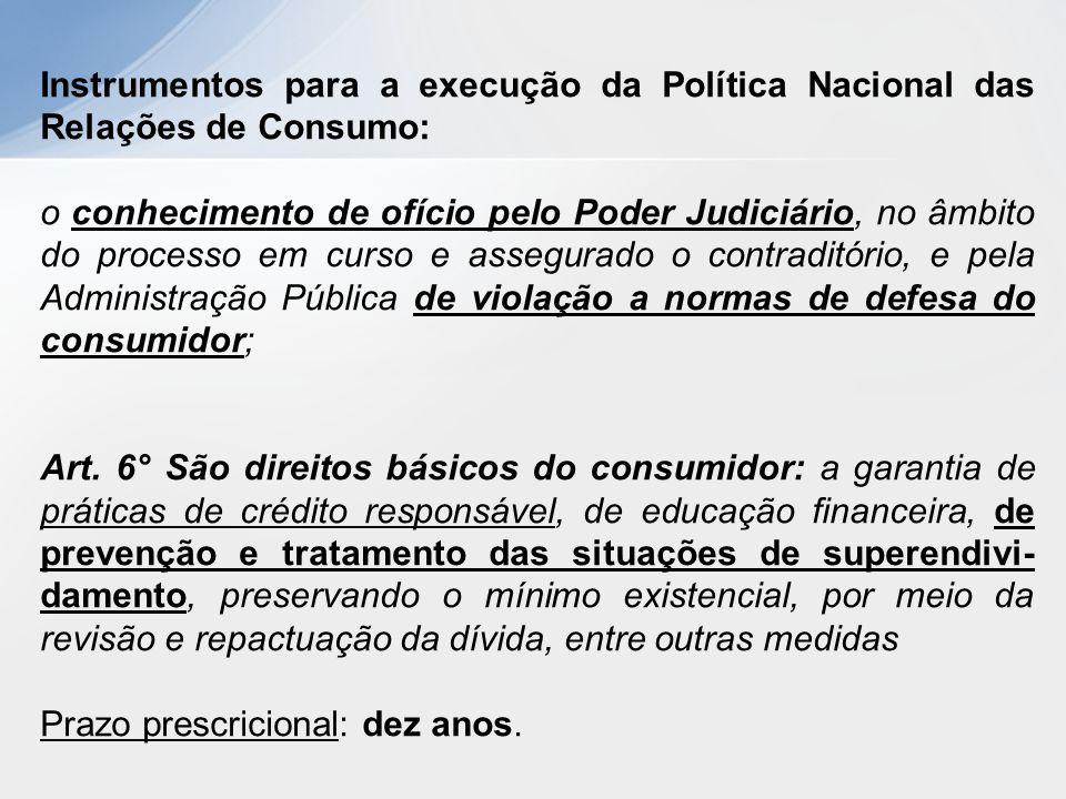Instrumentos para a execução da Política Nacional das Relações de Consumo: o conhecimento de ofício pelo Poder Judiciário, no âmbito do processo em cu