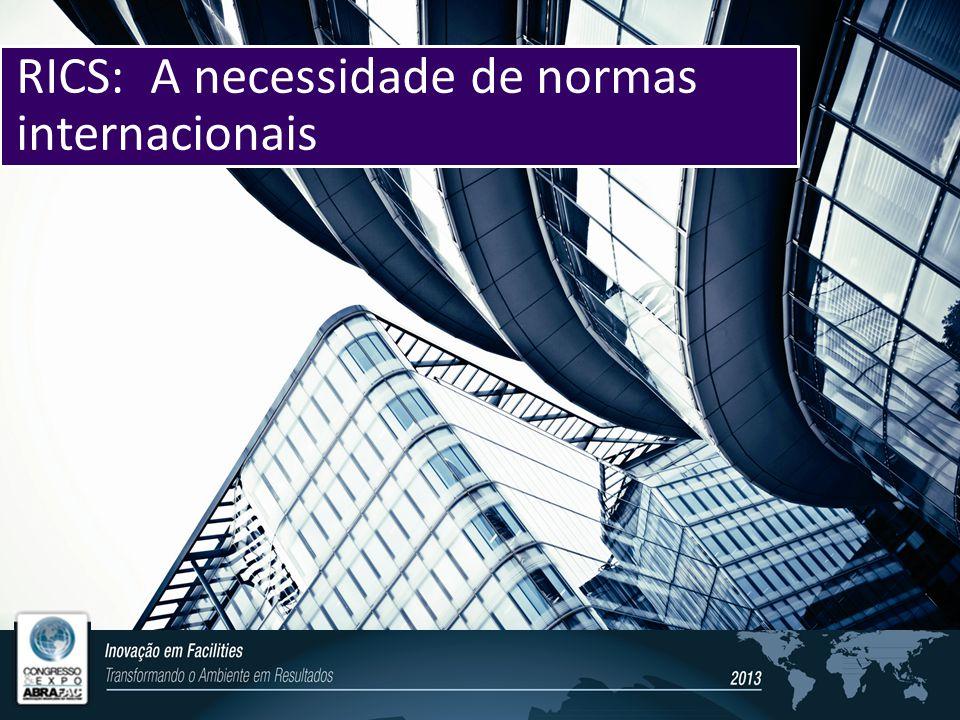 RICS: A necessidade de normas internacionais