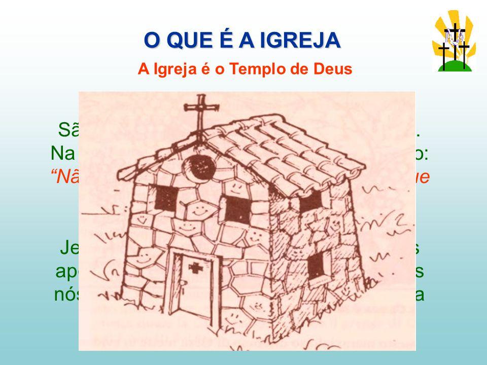 São Paulo compara a Igreja a um templo.
