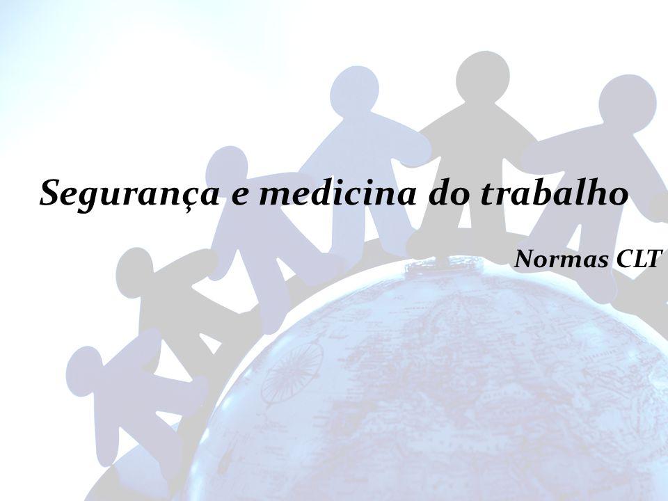 Segurança e medicina do trabalho Normas CLT
