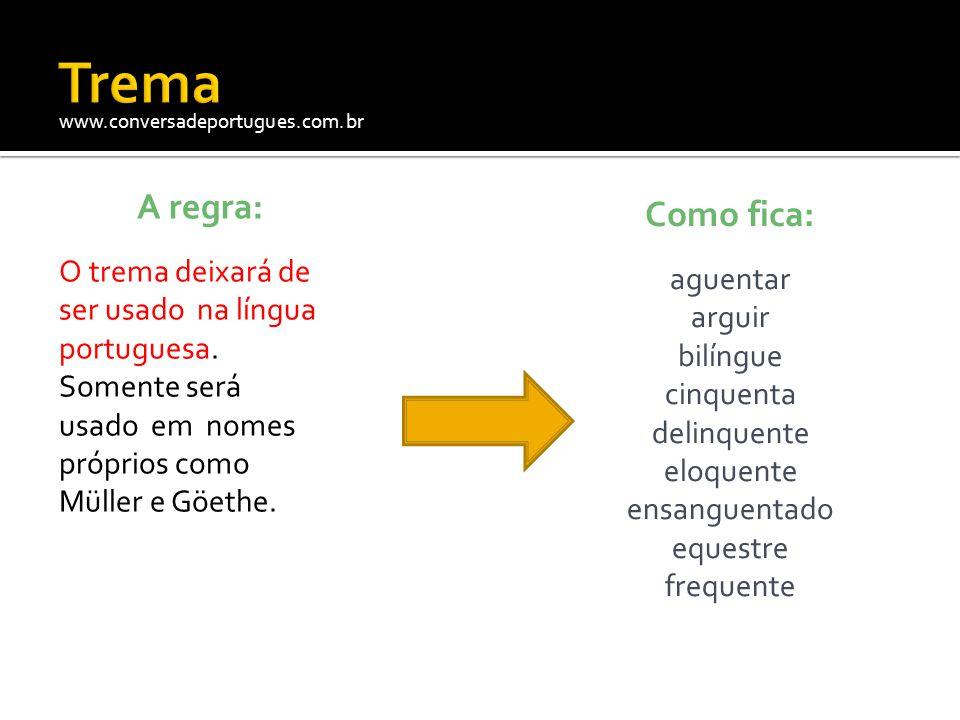www.conversadeportugues.com.br A regra: Não se usa mais acento diferencial que havia nos pares: pára/para péla(s)/pela(s) pêlo(s)/pelo(s) pólo(s)/polo(s) pêra/pera.