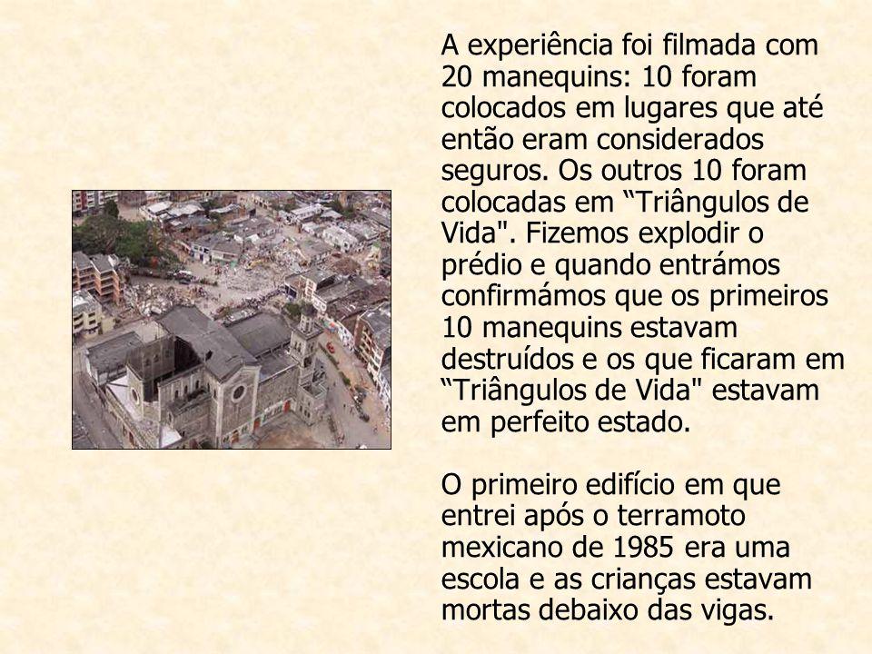 A experiência foi filmada com 20 manequins: 10 foram colocados em lugares que até então eram considerados seguros.