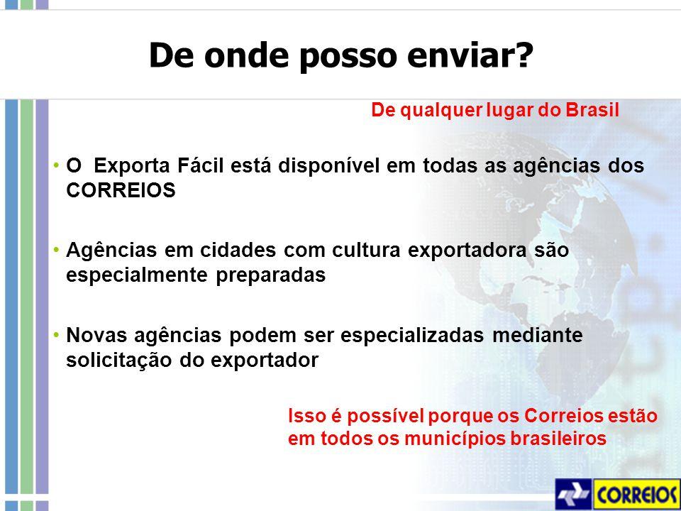 Isso é possível porque os Correios estão em todos os municípios brasileiros De onde posso enviar.