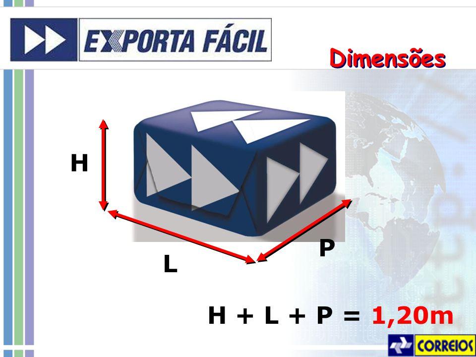 Dimensões H L P H + L + P = 1,20m