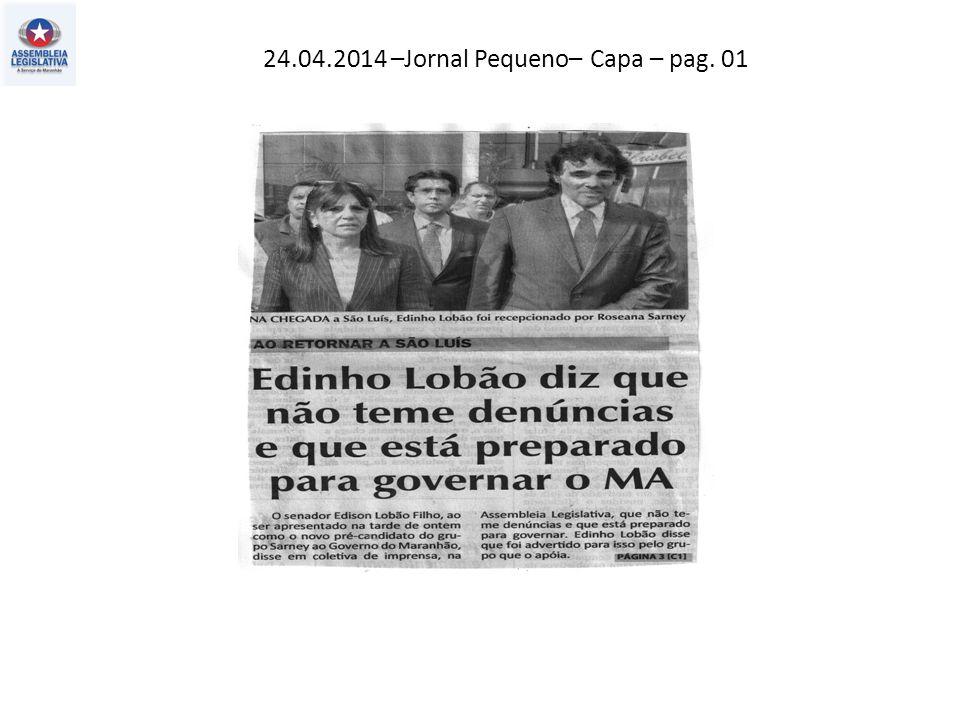 24.04.2014 –Jornal Pequeno– Capa – pag. 01