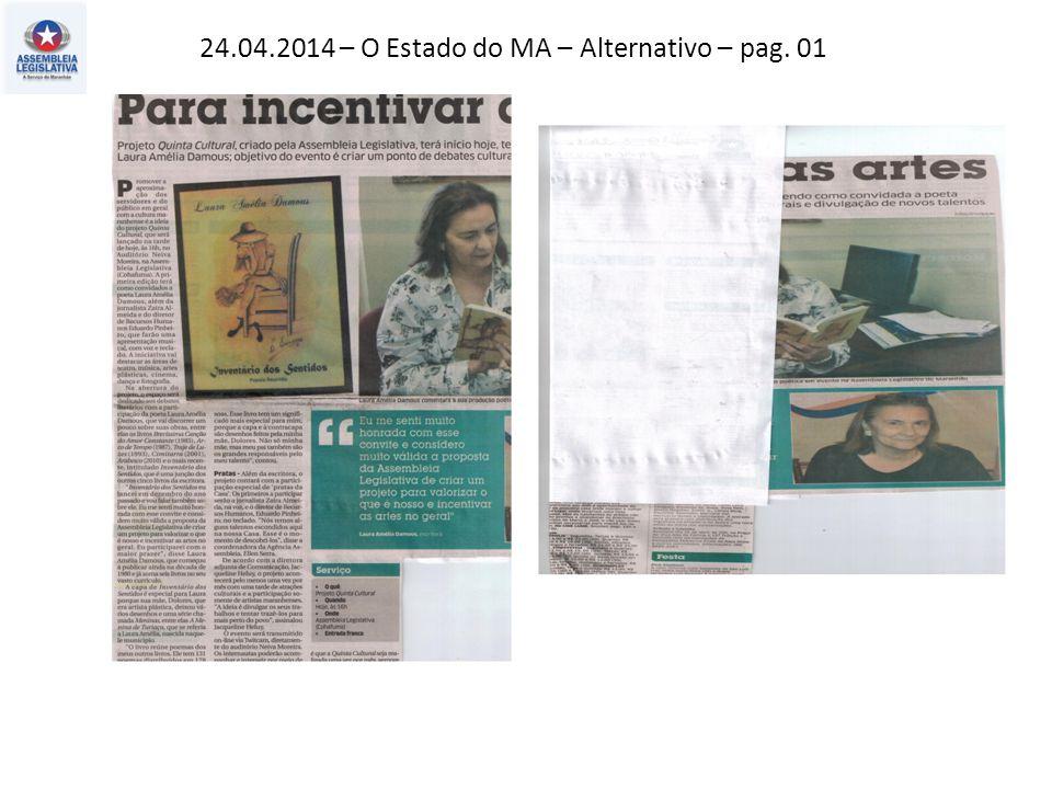 24.04.2014 – O Estado do MA – Alternativo – pag. 01