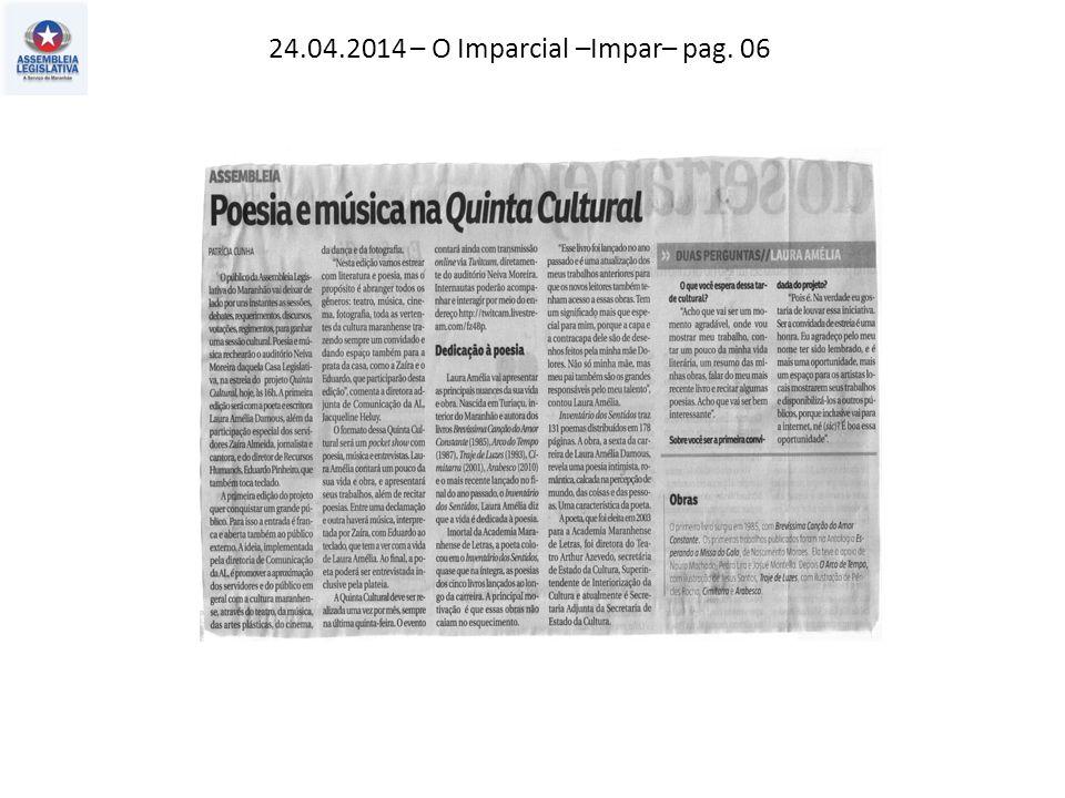 24.04.2014 – O Imparcial –Impar– pag. 06