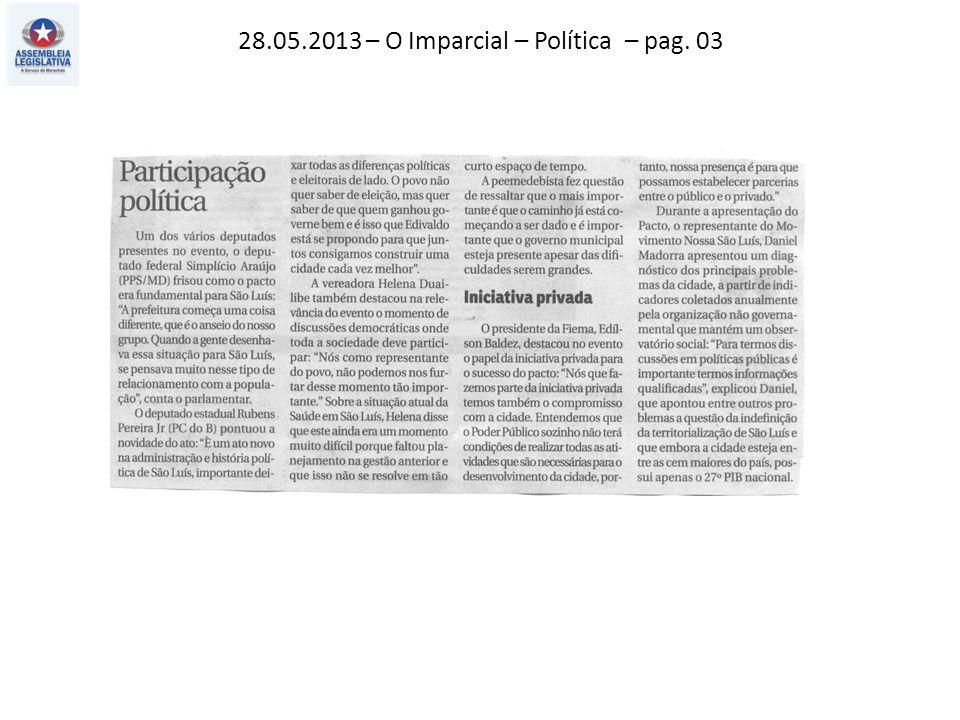 28.05.2013 – O Imparcial – Política – pag. 03